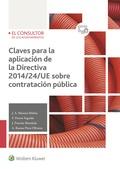 CLAVES PARA LA APLICACIÓN DE LA DIRECTIVA 2014/24/UE SOBRE CONTRATACIÓN PÚBLICA.