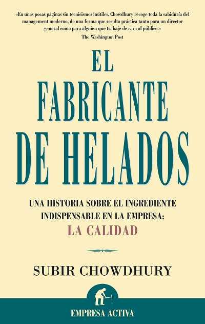 EL FABRICANTE DE HELADOS: UNA HISTORIA SOBRE EL INGREDIENTE INDISPENSA