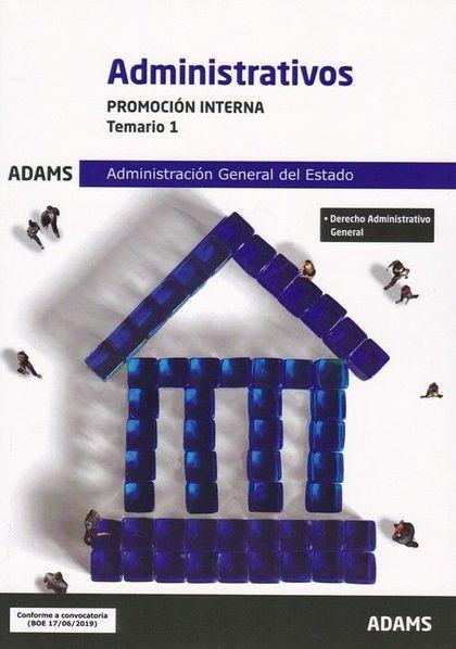 ADMINISTRATIVOS. PROMOCION INTERNA. TEMARIO 1. ADMINISTRACION GENERAL DEL ESTADO.