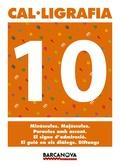 CAL·LIGRAFIA 10, 4 EDUCACIÓ PRIMÀRIA (BALEARES, CATALUÑA). QUADERN