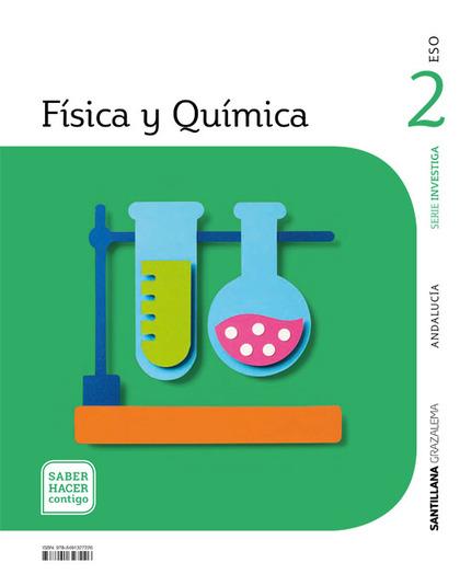 FISICA Y QUIMICA SERIE INVESTIGA 2 ESO SABER HACER CONTIGO.
