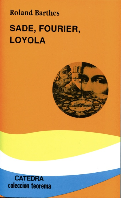 SADE, FOURIER, LOYOLA.