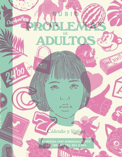 PROBLEMAS DE ADULTOS RUBIO. CÁLCULO Y LÓGICA
