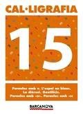 CAL·LIGRAFIA 15, 5 EDUCACIÓ PRIMÀRIA (BALEARES, CATALUÑA). QUADERN