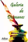 GALERÍA DE DESMANES.