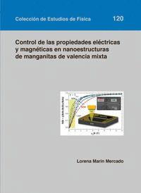 CONTROL DE LAS PROPIEDADES ELÉCTRICAS Y MAGNÉTICAS EN NANOESTRUCTRAS DE MANGANITAS DE VALENCIA