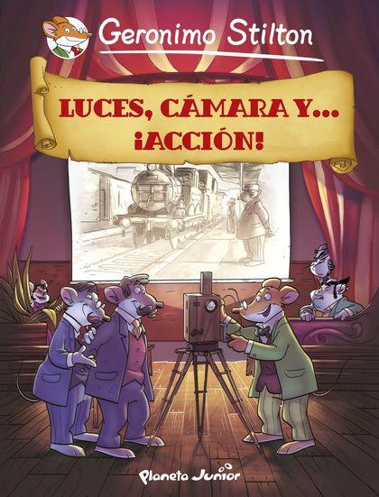LUCES, CÁMARA Y... ¡ACCIÓN!. CÓMIC GERONIMO STILTON 16
