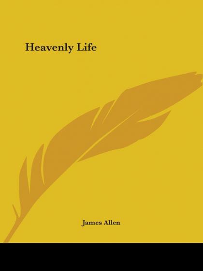 HEAVENLY LIFE