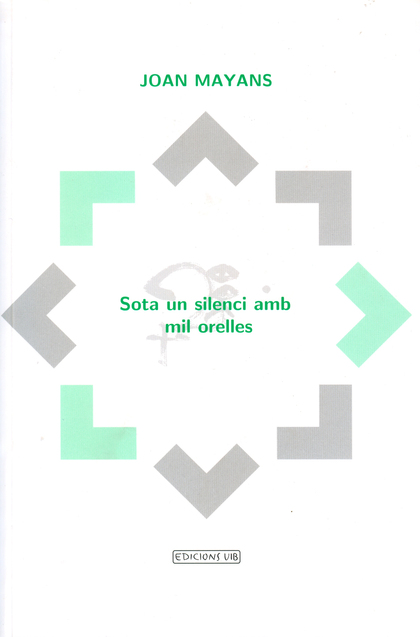 SOTA UN SILENCI AMB MIL ORELLES                                                 PERSPECTIVES SO