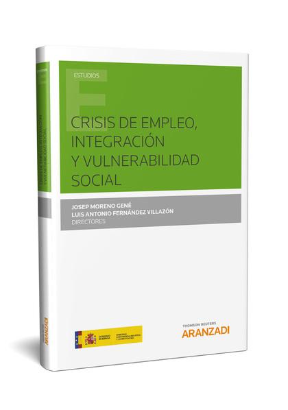 CRISIS DE EMPLEO, INTEGRACIÓN Y VULNERABILIDAD SOCIAL.