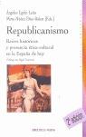 REPUBLICANISMO. RAÍCES HISTÓRICAS Y PRESENCIA ÉTICO-CULTURAL.