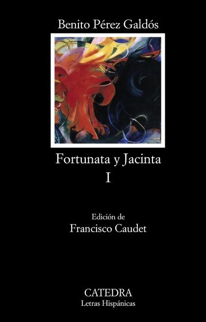 FORTUNATA Y JACINTA, I. DOS HISTORIAS DE CASADAS