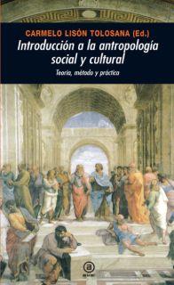 INTRODUCCION A LA ANTROPOLOGÍA SOCIAL Y CULTURAL.