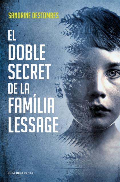 EL DOBLE SECRET DE LA FAMÍLIA LESSAGE.