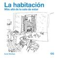 LA HABITACIÓN : MÁS ALLÁ DE LA SALA DE ESTAR