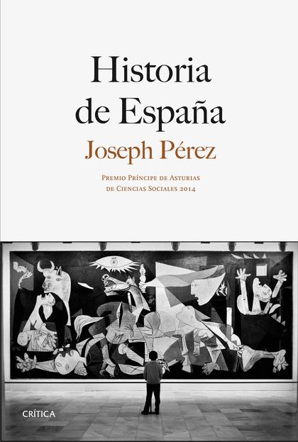 HISTORIA DE ESPAÑA : PREMIO PRÍNCIPE DE ASTURIAS DE CIENCIA SOCIALES 2014