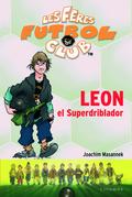 LEON EL SUPERDRIBLADOR : LES FERES DEL FUTBOL CLUB