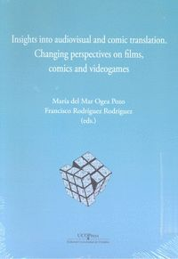 INSIGHTS INTO AUDIOVISUAL AND COMIC TRASLATION. CHANGING PERSPECTIVES ON FILMS,