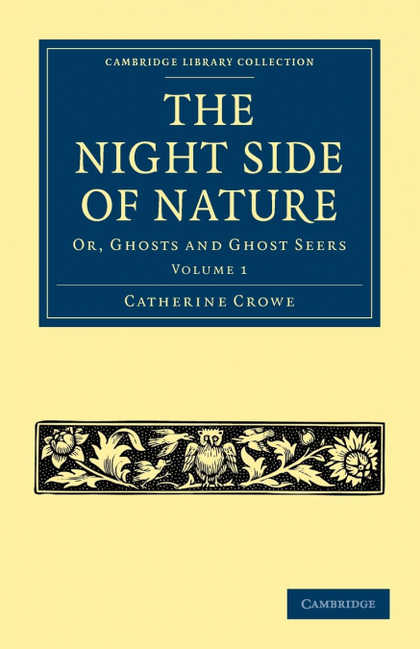 THE NIGHT SIDE OF NATURE - VOLUME 1