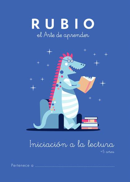 LECTURAS COMPRENSIVAS RUBIO+5 INICIACION A LA LECTURA.