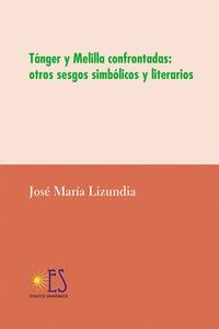 TAGER Y MELILLA CONFONTADAS:OTROS SESGOS SIMBOLICOS Y.