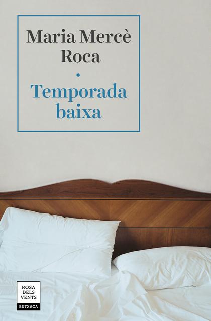 TEMPORADA BAIXA.