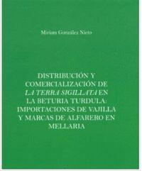 DISTRIBUCION Y COMERCIALIZACION DE LA TIERRA SIGILLATA