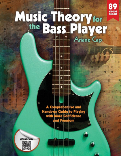 MUSIC THEORY FOR THE BASS PLAYER. A COMPREHENSIVE AND HANDS-ON GUIDE TO PLAYING WITH MORE CONFI
