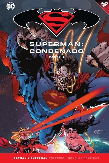 BATMAN Y SUPERMAN - COLECCIÓN NOVELAS GRÁFICAS NÚM. 70: SUPERMAN: CONDENADO (PAR.