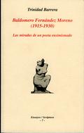 BALDOMERO FERNÁNDEZ MORENO (1915-1930) : LAS MIRADAS DE UN POETA ENSIMISMADO