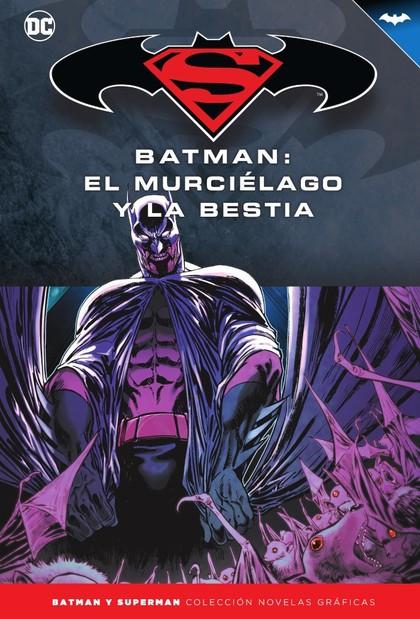 BATMAN Y SUPERMAN - COLECCIÓN NOVELAS GRÁFICAS NÚM. 71: BATMAN: EL MURCIÉLAGO Y.