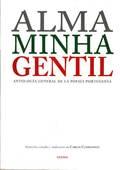 ALMA MINHA GENTIL. ANTOLOGÍA GENERAL DE LA POESÍA PORTUGUESA (EDICIÓN BILINGÜE)