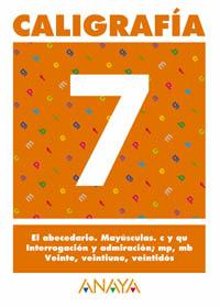 CALIGRAFÍA, EDUCACIÓN PRIMARIA, 1 CICLO. CUADERNO 7