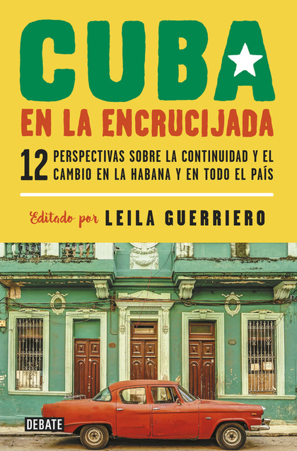 CUBA EN LA ENCRUCIJADA.