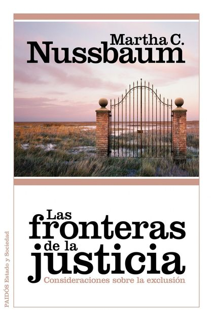 LAS FRONTERAS DE LA JUSTICIA : CONSIDERACIONES SOBRE LA EXCLUSIÓN