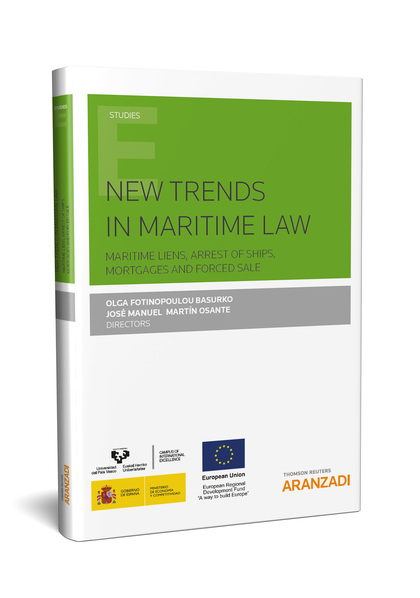 NEW TRENDS IN MARITIME LAW MARITIME LIENS ARREST OF SHIPS