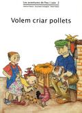 VOLEM CRIAR POLLETS