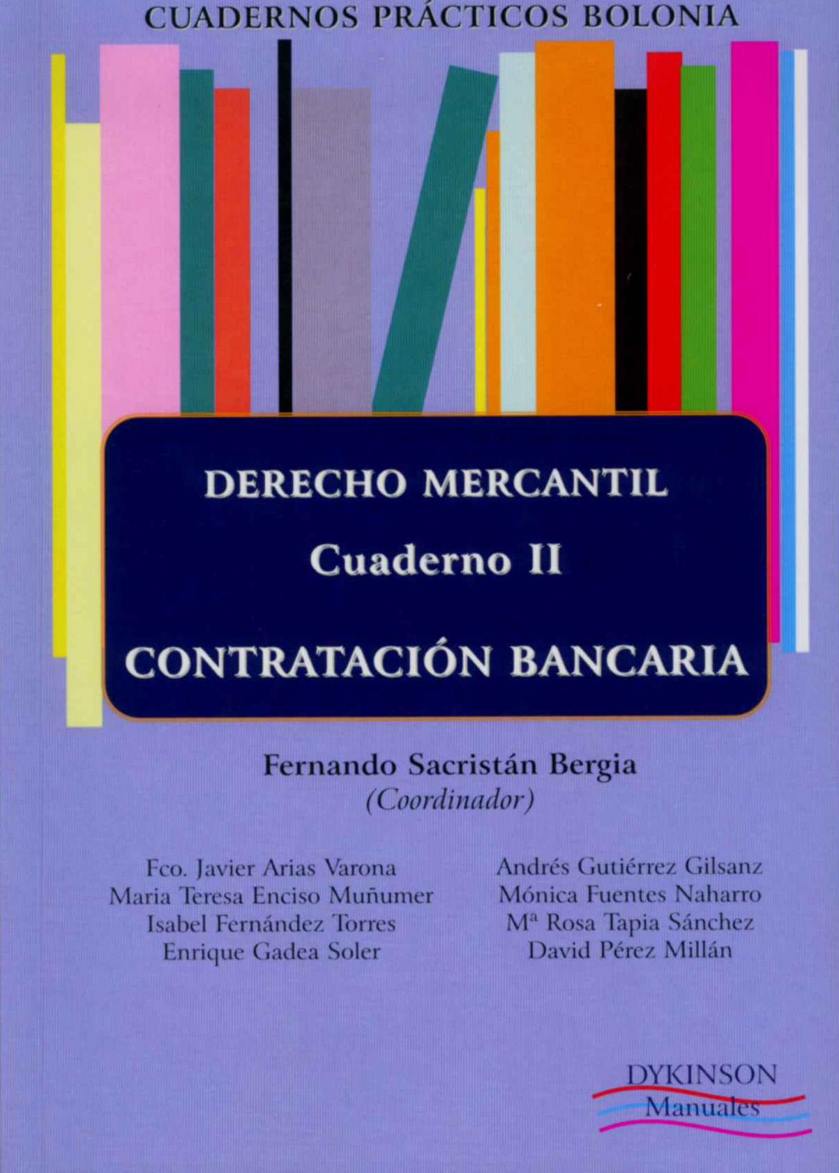CUADERNOS PRÁCTICOS BOLONIA II : DERECHO MERCANTIL : CONTRATACIÓN BANCARIA
