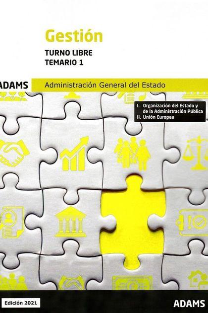 TEMARIO 1 GESTION DE LA ADMINISTRACION DEL ESTADO. TURNO LIBRE