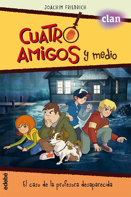 CUATRO AMIGOS Y MEDIO EN... EL CASO DE LA PROFESORA DESAPARECIDA (LA SERIE DE TV.