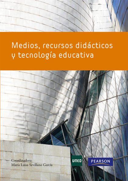 MÉTODOS, RECURSOS DIDÁCTICOS Y TECNOLOGÍA EDUCATIVA.