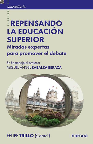 REPENSANDO LA EDUCACIÓN SUPERIOR                                                MIRADAS EXPERTA