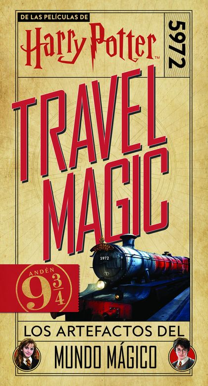 HARRY POTTER TRAVEL MAGIC. LOS ARTEFACTOS DEL MUNDO MÁGICO