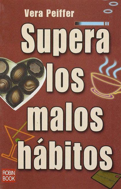 SUPERA LOS MALOS HÁBITOS