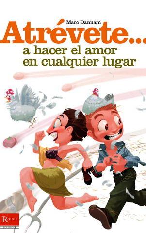 ATRÉVETE-- A HACER EL AMOR EN CUALQUIER LUGAR