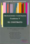 CUADERNOS PRÁCTICOS BOLONIA V : OBLIGACIONES Y CONTRATOS : EL CONTRATO