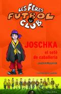 JOSCHKA EL SETÈ DE CAVALLERIA