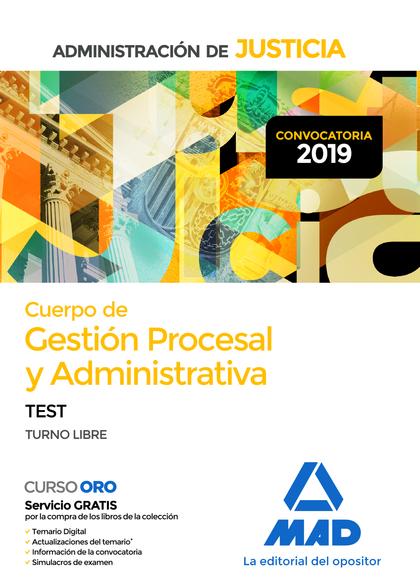 CUERPO DE GESTIÓN PROCESAL Y ADMINISTRATIVA DE LA ADMINISTRACIÓN DE JUSTICIA (TU.