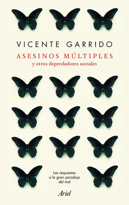 ASESINOS MÚLTIPLES Y OTROS DEPREDADORES SOCIALES.
