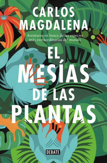 EL MESÍAS DE LAS PLANTAS                                                        AVENTURAS EN BU